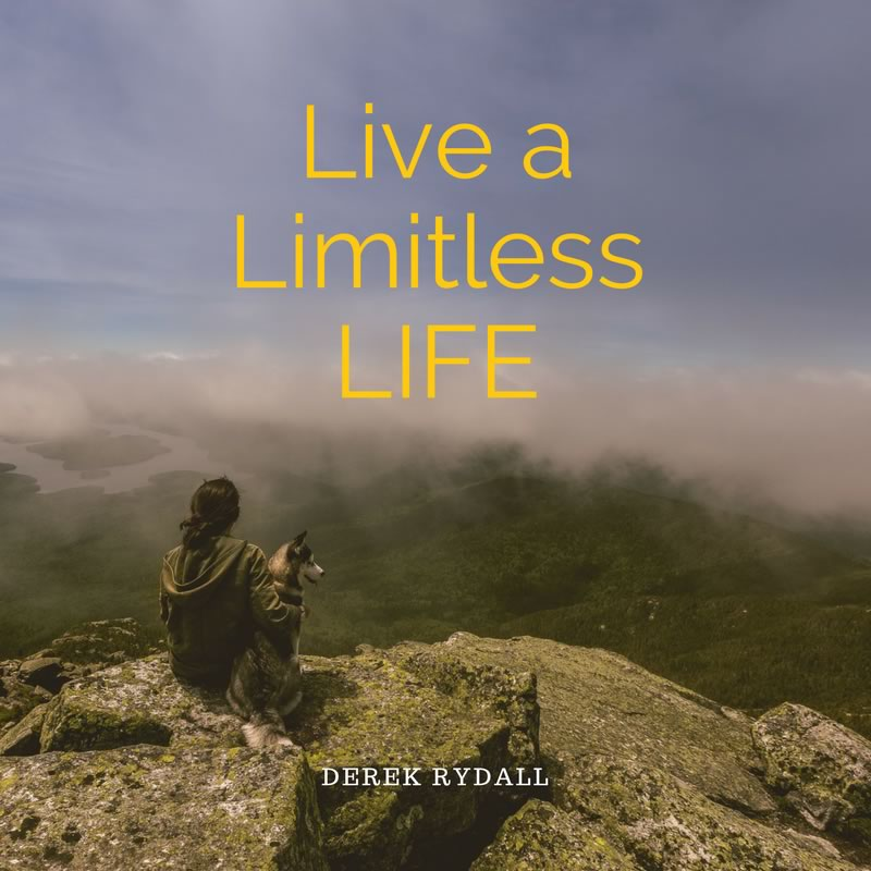 Live a Limitless Life [Podcast]
