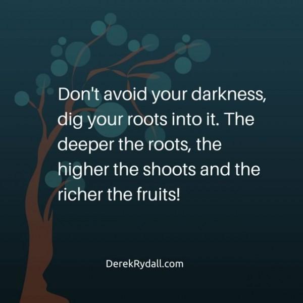 Deep Roots, Rich Fruits