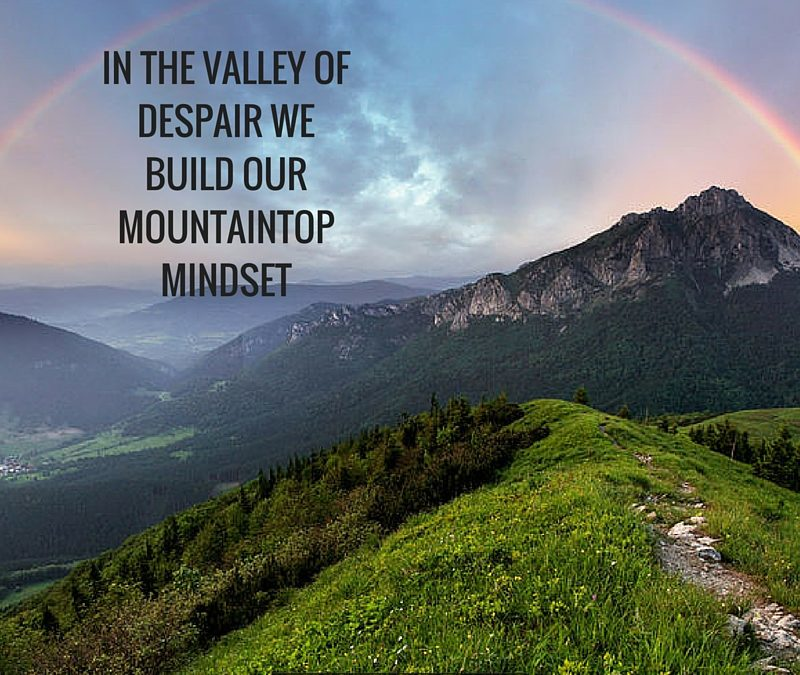 It Takes a Valley to Have a Mountain [Podcast]