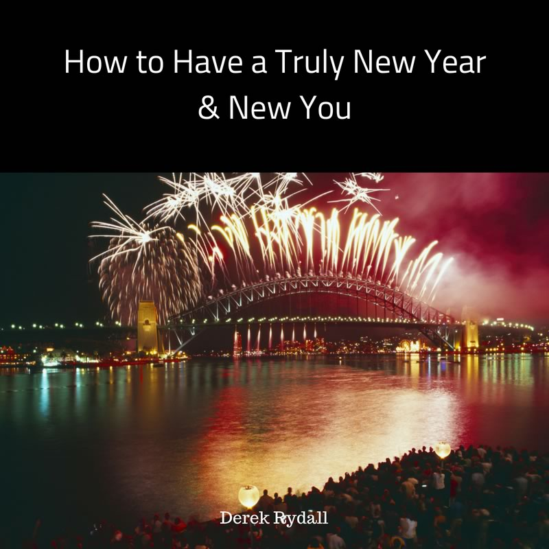 How to Have a Truly New Year & New You [Podcast]