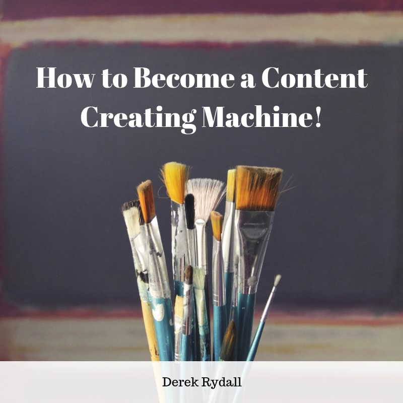 How to Become a Content Creating Machine! [Podcast]