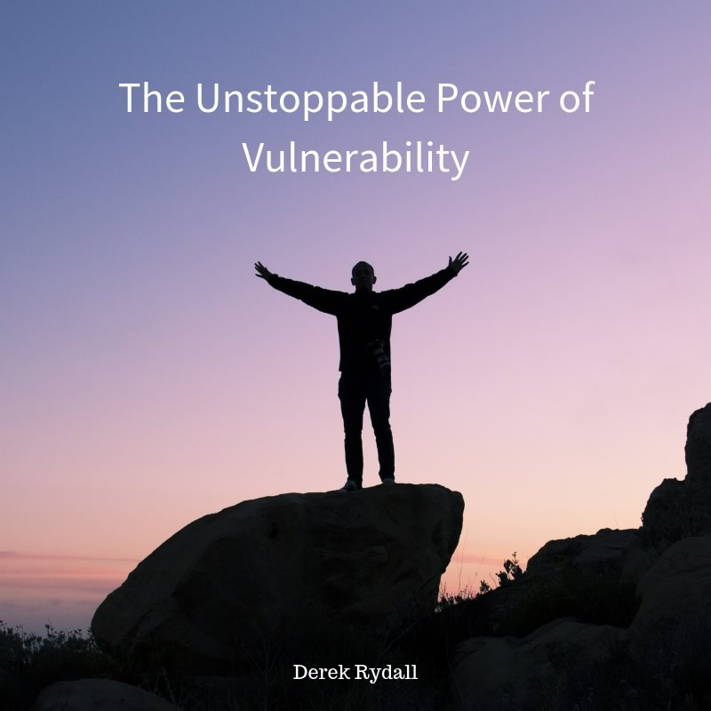 The Unstoppable Power of Vulnerability [Podcast]