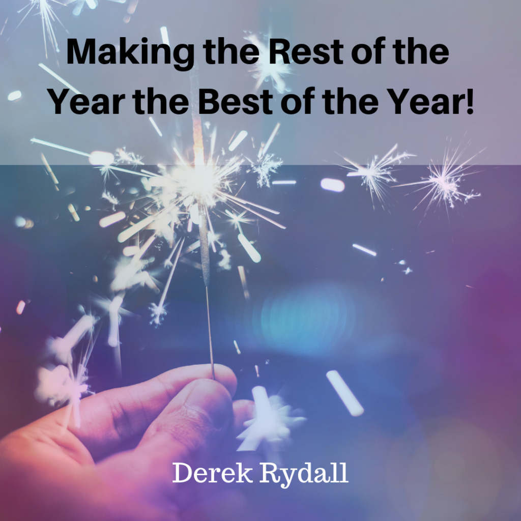 Making the Rest of the Year the Best of the Year! [Podcast]