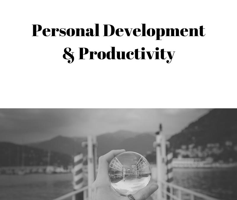 Personal Development & Productivity [Podcast]