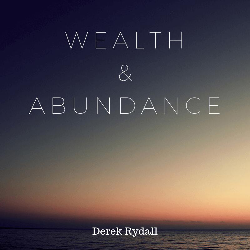 Wealth & Abundance [Podcast]