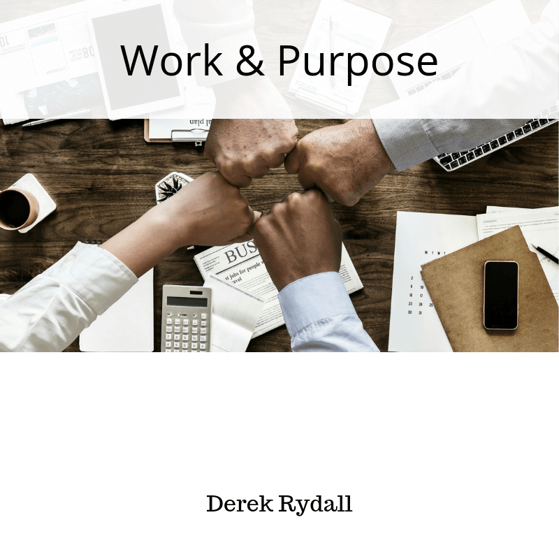Work & Purpose [Podcast]