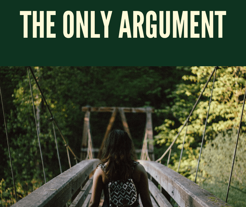 The Only Argument [Podcast]