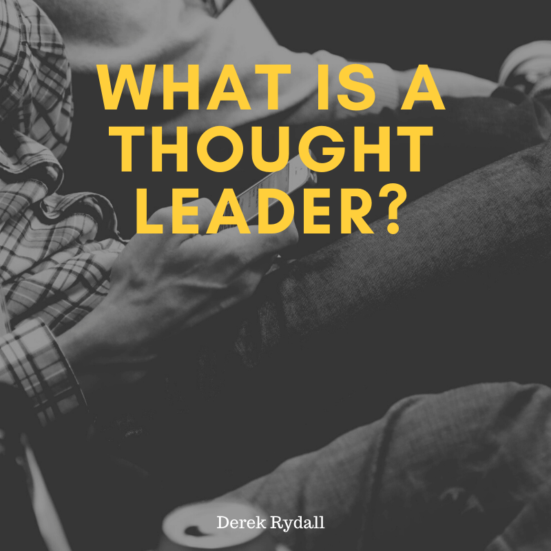 What is a Thought Leader? [Podcast]