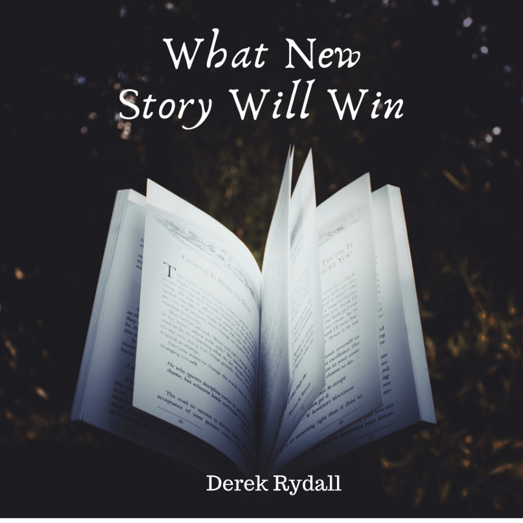 What New Story Will Win [Podcast]