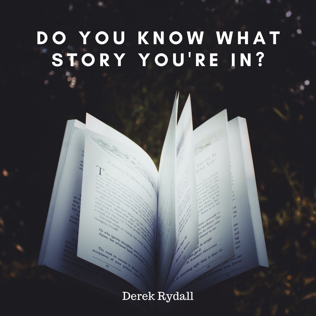 Do You Know What Story You're In? [Podcast]