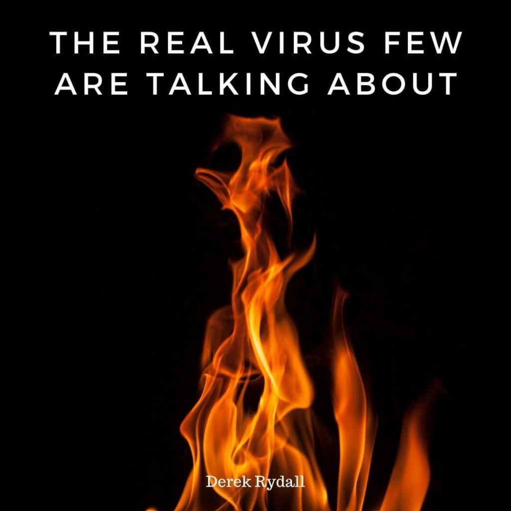 The Real Virus Few Are Talking About [Podcast]