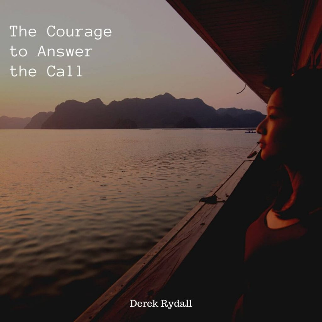 The Courage to Answer the Call [Podcast]