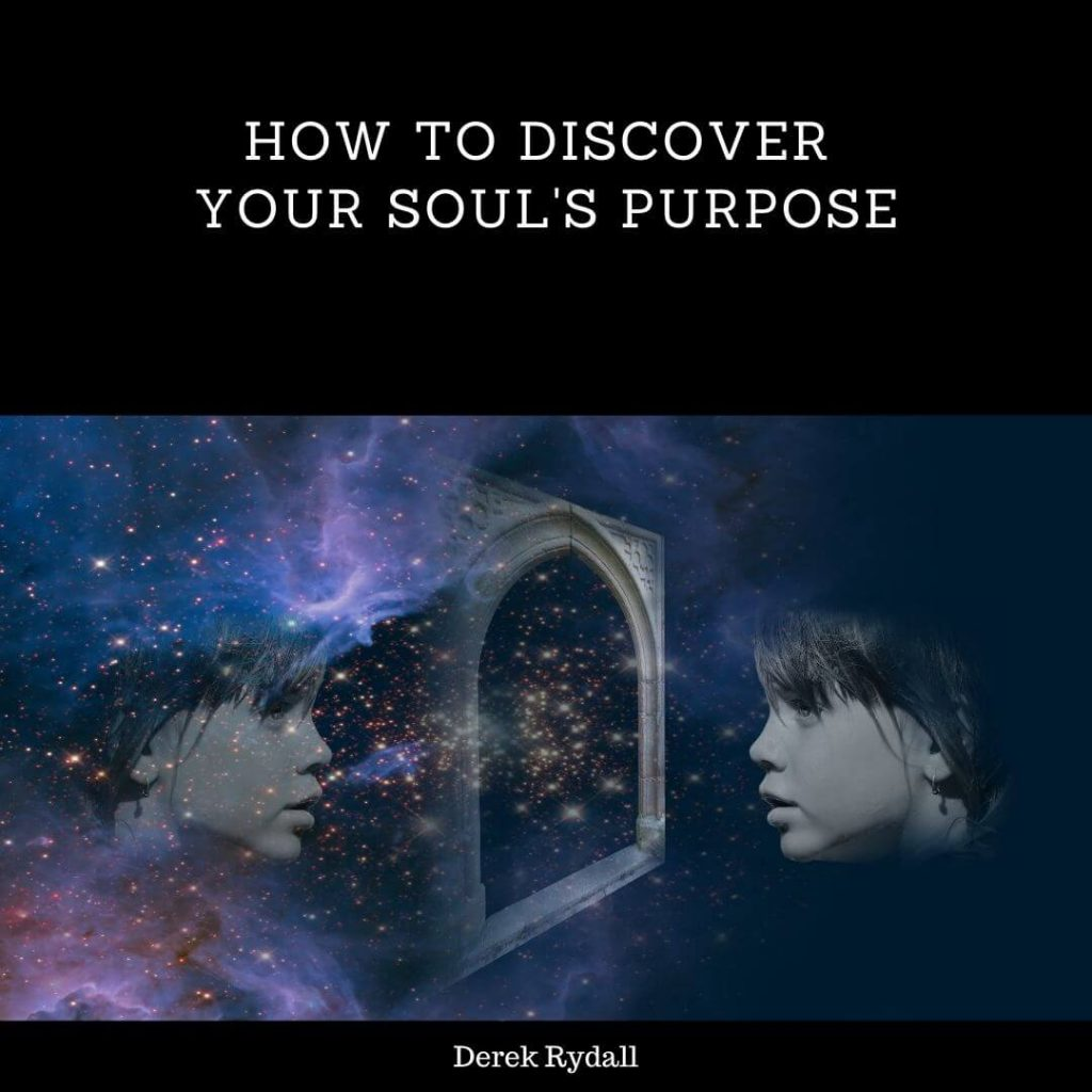 How to Discover Your Soul's Purpose [Podcast]