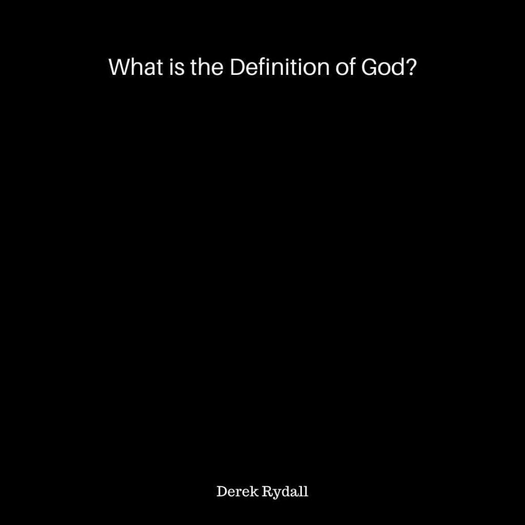 What is the Definition of God? [Podcast]
