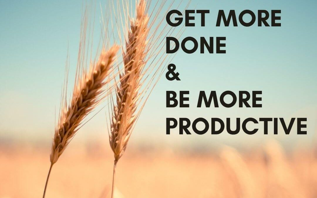 How to Get More Done & Be More Productive [Podcast]