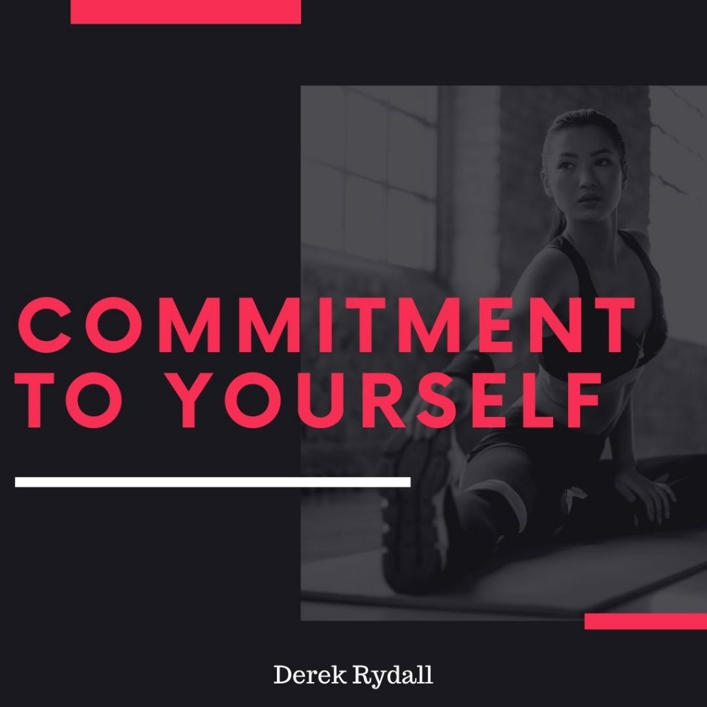 Commitment to Yourself  [Podcast]