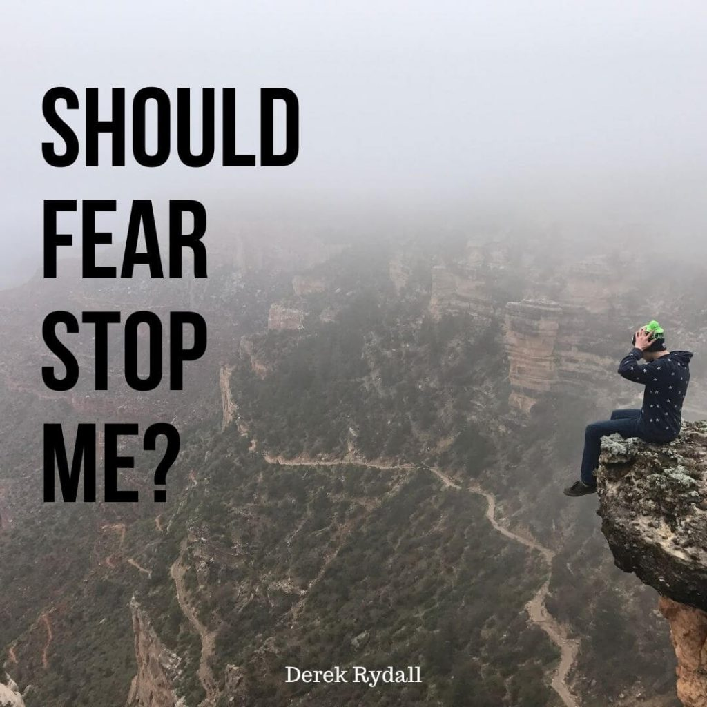 Should Fear Stop me? [Podcast]